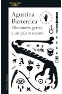 Papel DIECINUEVE GARRAS Y UN PAJARO OSCURO (COLECCION NARRATIVA HISPANICA)