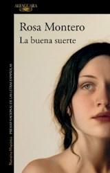 Papel BUENA SUERTE (COLECCION NARRATIVA HISPANICA) [PREMIO NACIONAL DE LAS LETRAS ESPAÑOLAS]