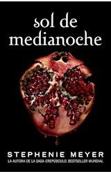 Papel SOL DE MEDIANOCHE [SAGA CREPUSCULO 5] (COLECCION NARRATIVA)