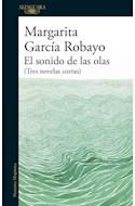 Papel SONIDO DE LAS OLAS [TRES NOVELAS CORTAS] (COLECCION NARRATIVA HISPANICA)