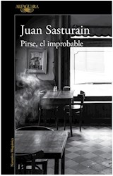 Papel PIRSE EL IMPROBABLE (COLECCION NARRATIVA HISPANICA)