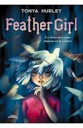 Libro Feather Girl