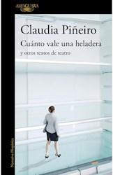 Papel Cuanto Vale Una Heladera Y Otros Textos De Teatro