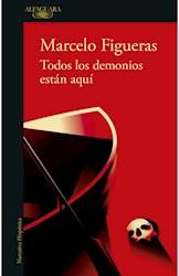 Libro Todos Los Demonios Estan Aqui