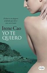 Libro Yo Te Quiero (Trilogia De Los Sentidos 3