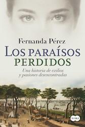 Libro Los Paraisos Perdidos
