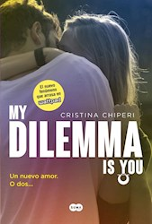 Libro 1. My Dilemma Is You