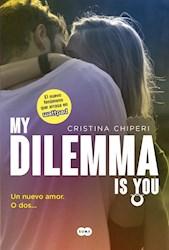 Papel My Dilemma Is You 1 - Un Nuevo Amor. O Dos...