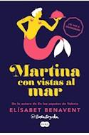 Papel MARTINA CON VISTAS AL MAR (HORIZONTE MARTINA 1) (RUSTICA)