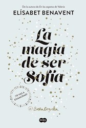 Libro 1. La Magia De Ser Sofia