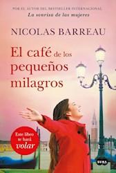 Libro El Cafe De Los Pequeños Milagros