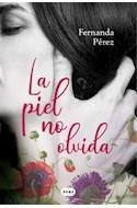 Papel PIEL NO OLVIDA (COLECCION ROMANTICA)