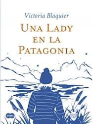 Libro Una Lady En La Patagonia