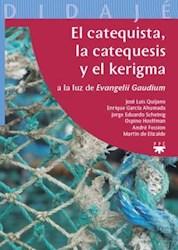 Libro El Catequista  La Catequesis Y El Kerigma