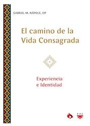 Libro El Camino De La Vida Consagrada