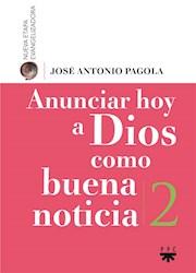 Libro Anunciar A Dios Como Buena Noticia