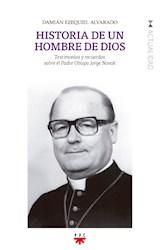 Libro Historia De Un Hombre De Dios