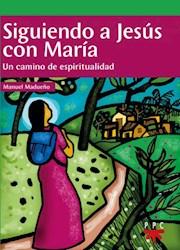 Libro Siguiendo A Jesus Hijo De Maria