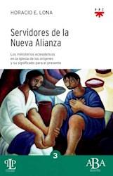 Libro Servidores De La Nueva Alianza