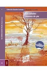 Papel ARBOLES MUEREN DE PIE (COLECCION GRANDES LECTURAS 101) (OBRA COMPLETA)
