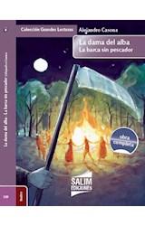 Papel DAMA DEL ALBA / LA BARCA SIN PESCADOR (COLECCION GRANDES LECTURAS 109) (OBRA COMPLETA)