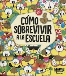 Libro Como Sobrevivir A La Escuela