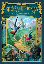 Papel Tierra De Las Historias, La 1 - El Hechizo De Los Deseos