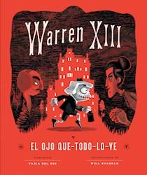 Libro Warren Xiii Y El Ojo Que Todo Lo Ve