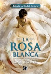 Libro 1. La Rosa Blanca