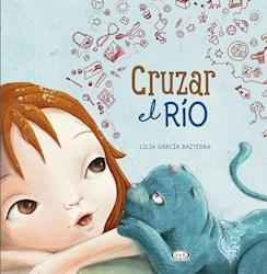 Libro Cruzar El Rio