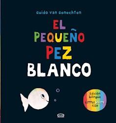 Libro El Peque/O Pez Blanco