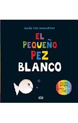 Papel PEQUEÑO PEZ BLANCO (ILUSTRADO) (EDICION BILINGUE) (CARTONE)