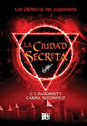 Libro La Ciudad Secreta  Las Cronicas Del Alquimista