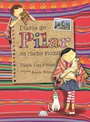 Papel Diario De Pilar En Machu Picchu