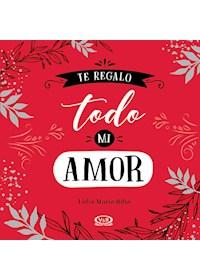 Papel Te Regalo Todo Mi Amor