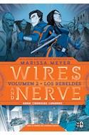 Papel WIRES AND NERVE 2 LOS REBELDES (SAGA CRONICAS LUNARES) (CARTONE)