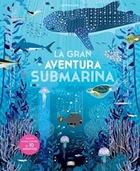 Libro La Gran Aventura Submarina .