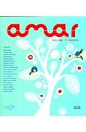 Papel AMAR COLOREA TU MUNDO (COLECCION PALABRAS ALADAS) [ILUSTRADO] (CARTONE)