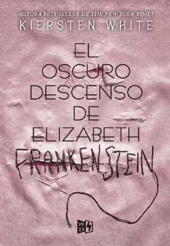Papel El Oscuro Descenso De Elizabeth Frankenstein