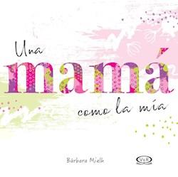 Papel Mama Como La Mia, Una