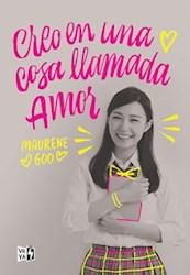 Libro Creo En Una Cosa Llamada Amor
