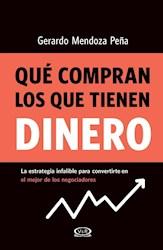 Libro Que Compran Los Que Tienen Dinero
