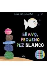 Papel BRAVO PEQUEÑO PEZ BLANCO (ILUSTRADO) (EDICION BILINGÜE) (CARTONE)