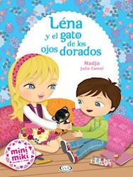 Libro Lena Y El Gato De Los Ojos Dorados