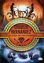 Libro Charlie Hernandez Y La Liga De Las Sombras
