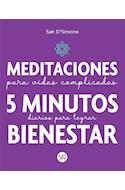 Papel MEDITACIONES PARA VIDAS COMPLICADAS 5 MINUTOS DIARIOS PARA LOGRAR BIENESTAR