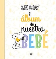 Libro Snoopy , El Album De Nuestro Bebe