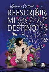 Libro Reescribir Mi Destino