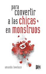 Libro Para Convertir A Las Chicas En Monstruos