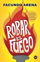 Libro Robar El Fuego